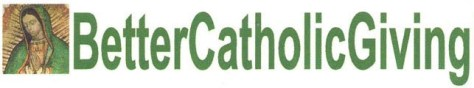 Click on logo to access Better Catholic Giving information